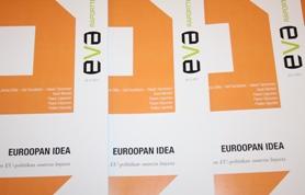 EVA Raportti: Euroopan idea – Viisi näkemystä Suomen EU-politiikan suuresta linjasta
