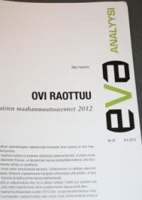 EVA Analyysi: Ovi raottuu – suomalaisten maahanmuuttoasenteet 2012