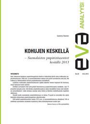 EVA Analyysi: Kohujen keskellä – Suomalaisten ympäristöasenteet keväällä 2013