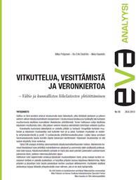 EVA Analyysi: Vitkuttelua, vesittämistä ja veronkiertoa – Valtio ja kunnallisten liikelaitosten yhtiöittäminen