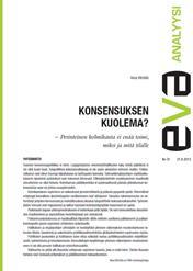 EVA Analyysi: Konsensuksen kuolema? – Perinteinen kolmikanta ei enää toimi, miksi ja mitä tilalle