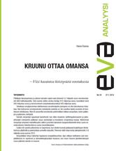 EVA Analyysi: Kruunu ottaa omansa – Viisi havaintoa kiristyvästä verotuksesta