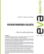 EVA Analyysi: Vuosikymmenen valinta – Näin sote-uudistus pelastetaan
