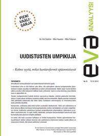 EVA Analyysi: Uudistusten umpikuja – Kolme syytä, miksi kuntareformit epäonnistuvat