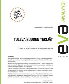 EVA Analyysi: Tulevaisuuden tekijät – Suomi ei pärjää ilman maahanmuuttoa