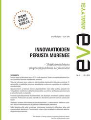 EVA Analyysi: Innovaatioiden perusta murenee – Yhdeksän ehdotusta yliopistojärjestelmän korjaamiseksi