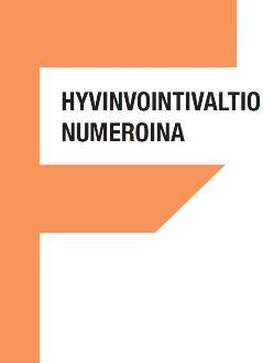 EVA Fakta: Hyvinvointivaltio numeroina