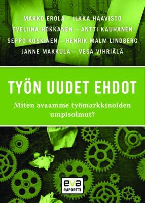 Download: Työn uudet ehdot -EVA Raportti